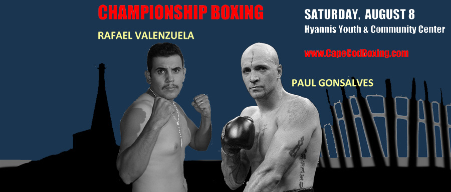 PAUL GONSALVES FIGHT ADDED TO HYANNIS PRO BOXING EVENT