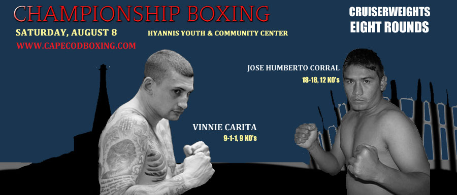 NEW OPPONENT FOR CARITA ON AUGUST 8 BOXING CARD IN HYANNIS