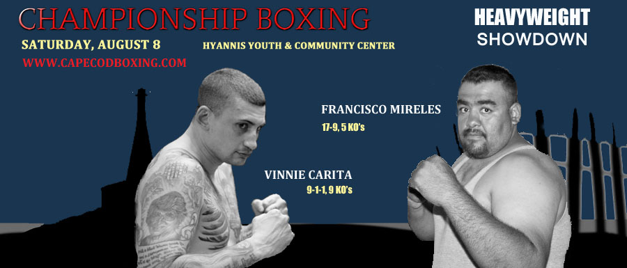 HEAVYWEIGHT ATTRACTION ADDED TO AUGUST 8 HYANNIS BOXING EVENT