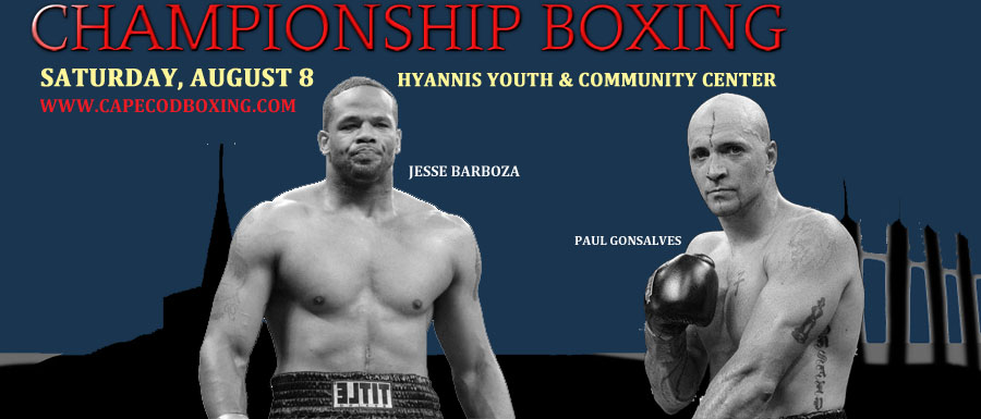FULL HYANNIS BOXING CARD ANNOUNCED FOR AUGUST 8