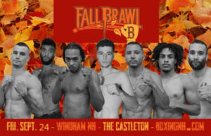 Boxing September 24 Windham NH Dedham MA Moseley's Castleton tickets event